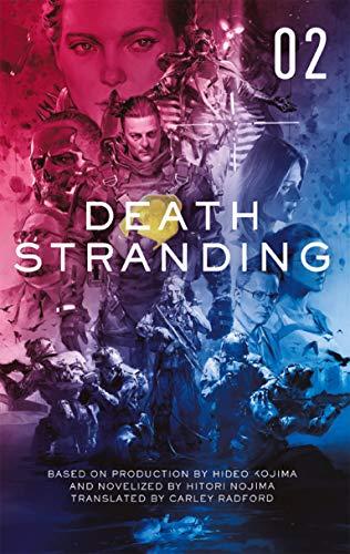 Death Stranding - Death Stranding: The Official Novelization – Volume 2 (English Edition)
