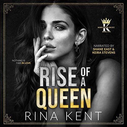 Rise of a Queen: Kingdom Duet, Book 2