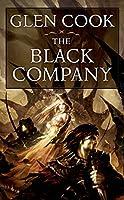 The Black Company (Chronicles of the Black Company, 1)