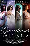 The Guardians of Altana: The Complete Series (English Edition)