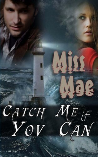 Book: Catch Me If You Can, Edition 2 by Miss Mae