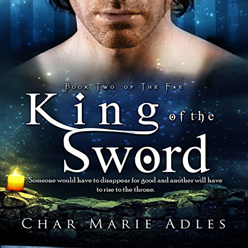 King of the Sword     The Fae, Book 2              By:                                                                                                                                 Char Marie Adles                               Narrated by:                                                                                                                                 Sean Tivenan                      Length: 1 hr and 55 mins     Not rated yet     Overall 0.0