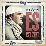 Songtexte von DJ Ötzi - Es ist Zeit