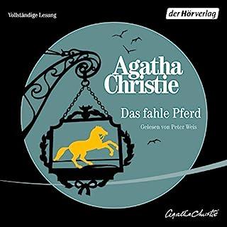 Das fahle Pferd                   Autor:                                                                                                                                 Agatha Christie                               Sprecher:                                                                                                                                 Peter Weis                      Spieldauer: 5 Std. und 57 Min.     70 Bewertungen     Gesamt 4,4