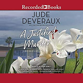 A Justified Murder                   By:                                                                                                                                 Jude Deveraux                               Narrated by:                                                                                                                                 Susan Bennett                      Length: 10 hrs and 31 mins     229 ratings     Overall 4.6