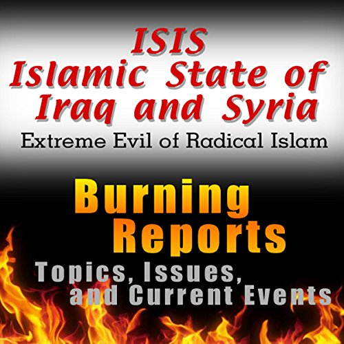 ISIS Islamic State of Iraq and Syria (Extreme Evil of Radical Islam) audiobook cover art