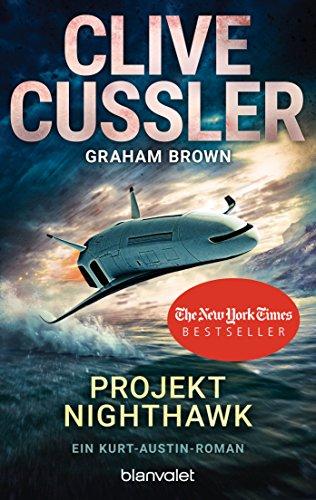 Projekt Nighthawk: Ein Kurt-Austin-Roman (Die Kurt-Austin-Abenteuer 14)