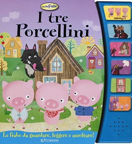 I tre porcellini. Libro sonoro. Ediz. a colori
