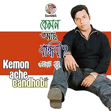 Kemon Ache Bandhobi