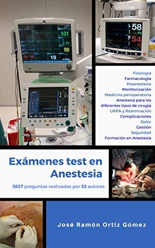 Exámenes test en anestesia: Edición completa (incluye los volúmenes 1 y 2) (Programa de estudio mediante test en anestesia nº 5)