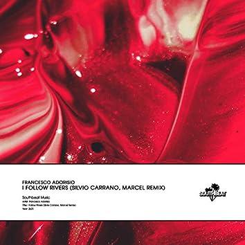 I Follow Rivers (Silvio Carrano, Marcel Remix)