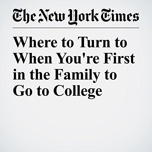 Where to Turn to When You're First in the Family to Go to College copertina