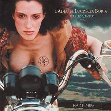 Santos: L'Adéu de Lucrècia Borja