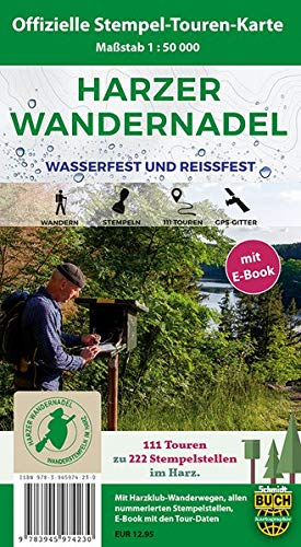 Harzer Wandernadel: 111 Touren zu 222 Stempelstellen –Die offizielle Touren-Karte
