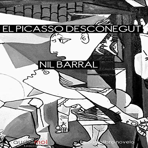 El Picasso desconegut [The Unknown Picasso] (Audiolibro en catalán) audiobook cover art