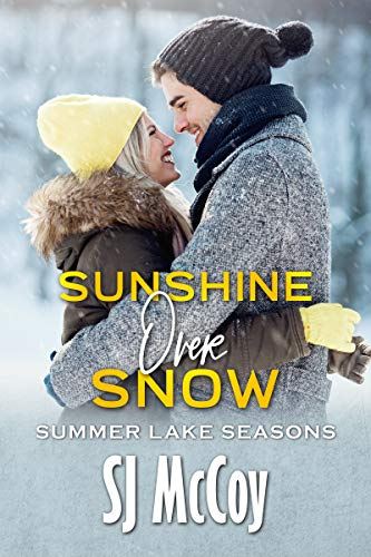 Sunshine Over Snow (Summer Lake Seasons Book 3)