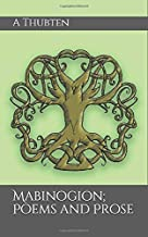 Mabinogion; Poems and Prose