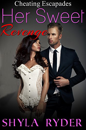 Her Sweet Revenge (Cheating Escapades Book 1) (English Edition)