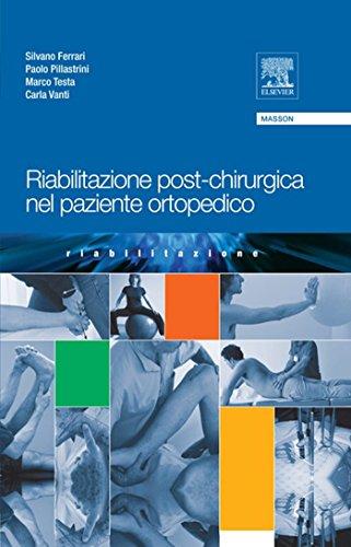 Riabilitazione post-chirurgica nel paziente ortopedico (Italian Edition)