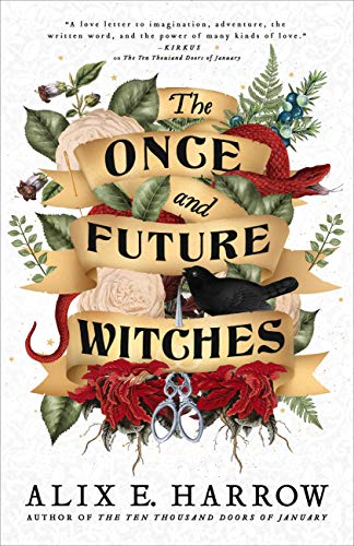 The Once and Future Witches eBook: Harrow, Alix E.: Amazon.co.uk: Kindle  Store