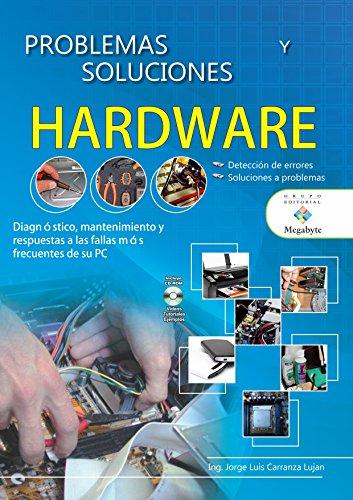 Problemas y Soluciones con su PC (Spanish Edition)