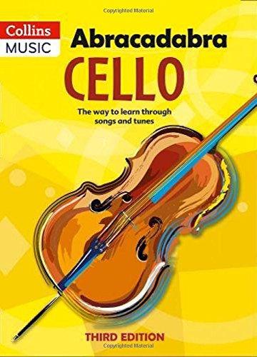 Abracadabra Cello (Pupil's book) 3rd edn: The way to learn through songs and tunes (Abracadabra Strings)