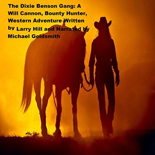 The Dixie Benson Gang audiobook cover art