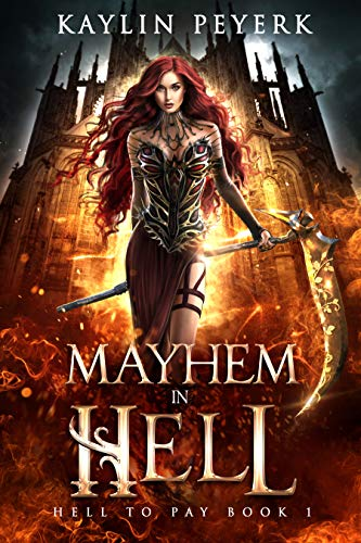 Mayhem In Hell: Demon Paranormal Romance (Hell To Pay Book 1) (English Edition)