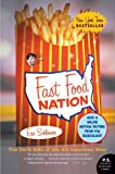 Fast Food Nation: The Dark Side of the All-American Meal (P.S.)