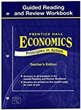 Economics: Principles in Action- Guided Reading and Review Workbook, Teacher's Edition