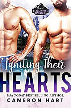 Igniting Their Hearts: Curvy Girl/MFM Romance (Men of Blackthorne Mountain Book 2) by [Cameron Hart]