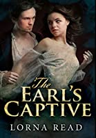 The Earl's Captive: Premium Large Print Hardcover Edition