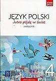 Jutro pojde w swiat Jezyk polski 4 Podrecznik - Hanna Dobrowolska