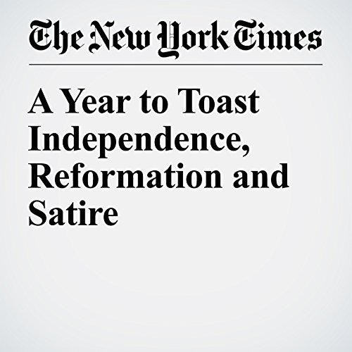 A Year to Toast Independence, Reformation and Satire copertina
