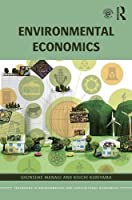 Environmental Economics (Routledge Textbooks in Environmental and Agricultural Economics)