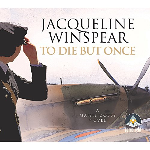 To Die but Once Audiobook By Jacqueline Winspear cover art