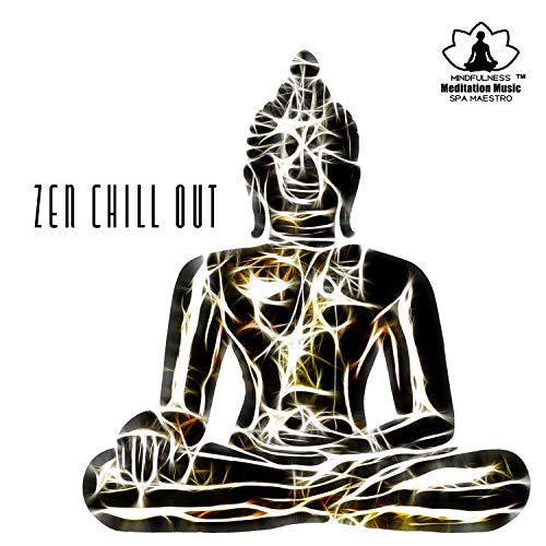 Zen Chill Out: Relaxing Beats for Walking Meditation & Yoga Dance, New Form of Relaxation with Buddha Chill Lounge