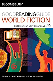 The Bloomsbury Good Reading Guide to World Fiction: Discover your next great read