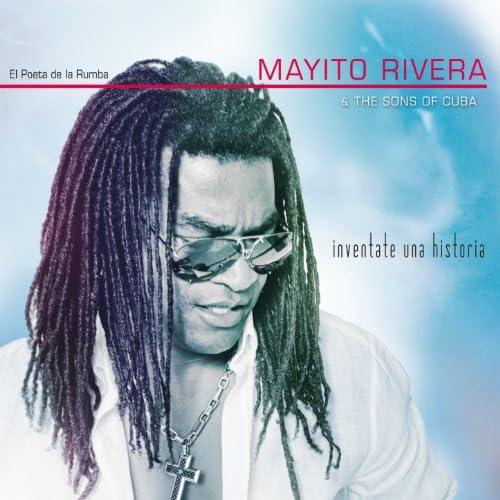 Mayito Rivera & The Sons Of Cuba