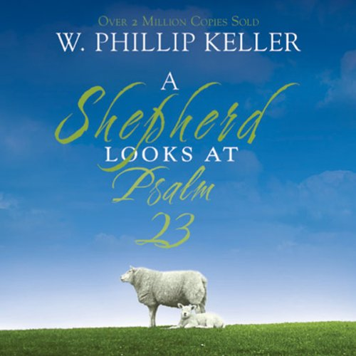 A Shepherd Looks at Psalm 23 cover art