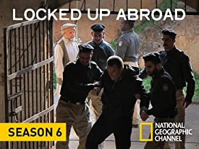 Locked Up Abroad, Season 6