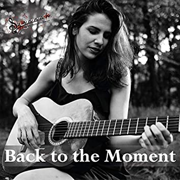 Back to the Moment