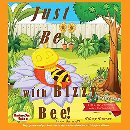 Just Be with Bizzy Bee!