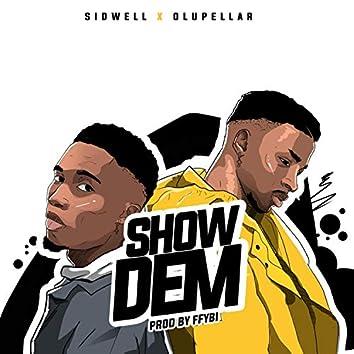 Show Dem (feat. Olupellar)
