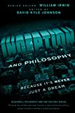 Image of Inception and Philosophy: Because It's Never Just a Dream