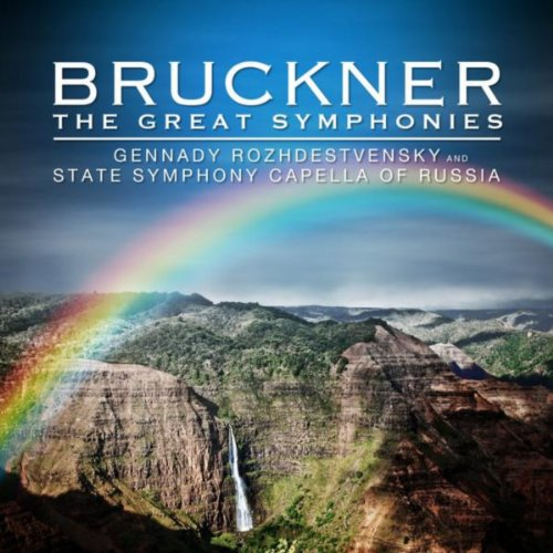 Bruckner: The Great Symphonies