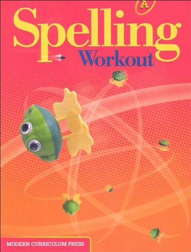 Download Spelling Workout: Level A, Student Edition - 1st Grade 0765224801