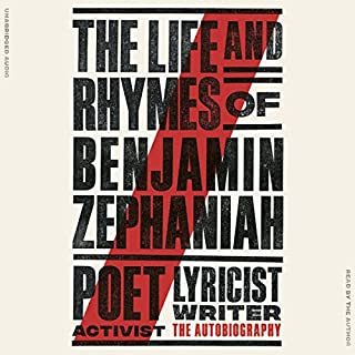 The Life and Rhymes of Benjamin Zephaniah cover art