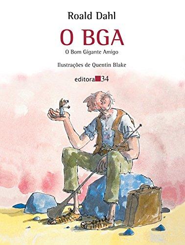 O BGA: o Bom Gigante Amigo