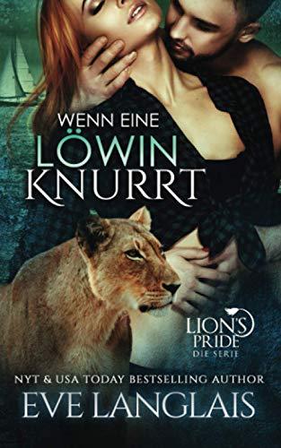 Wenn eine Löwin Knurrt (Lion's Pride, Band 7)